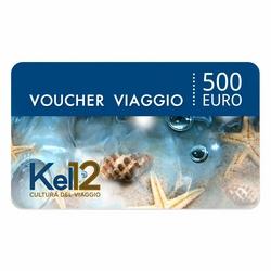 Kel 12 Travel S.p.A. - Kel 12 Travel S.p.A. Voucher Viaggio del valore di € 500,00